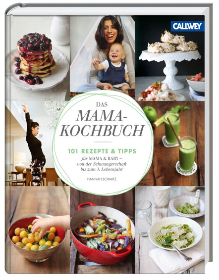 Das Mama Kochbuch Callewey-Verlag
